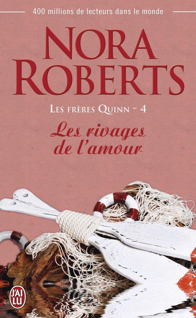 ROBERTS Nora - LES FRERES QUINN - Tome 4 :  Les rivages de l'amour Freres10