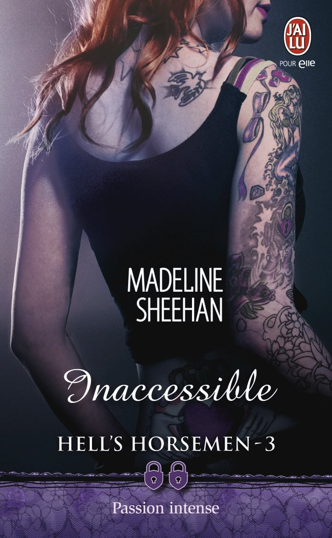 SHEEHAN Madeline - HELL'S HORSEMEN - Tome 3 : Inaccessible  Hell_h10