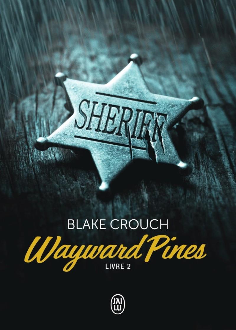 CROUCH Blake - WAYWARD PINES - Livre 2  Pine10