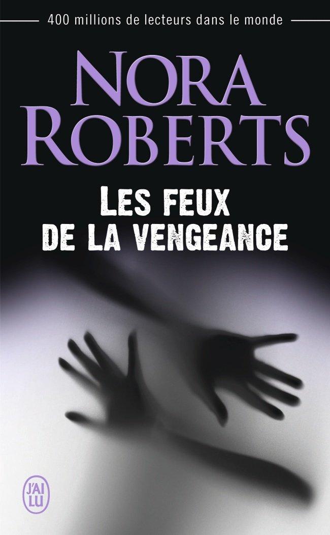 ROBERTS Nora - Les Feux de la Vengeance Vengea10