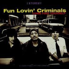 FUN LOVIN CRIMINALS Downlo56