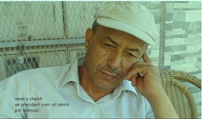 president - Omar cheikh ex president commune Ait Amira fin d'un mythe ! Omar_e10
