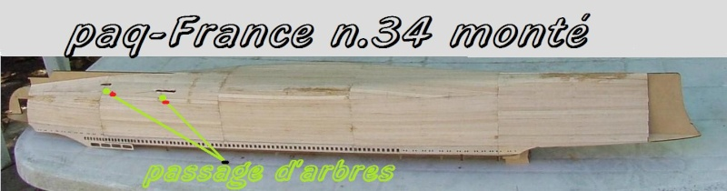 Construire le France 1/250 de chez Hachette - Page 5 Monty_47