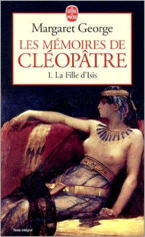 [George, Margaret] Les Mémoires de Cléopâtre - Tome 1: La Fille d'Isis 5150w411