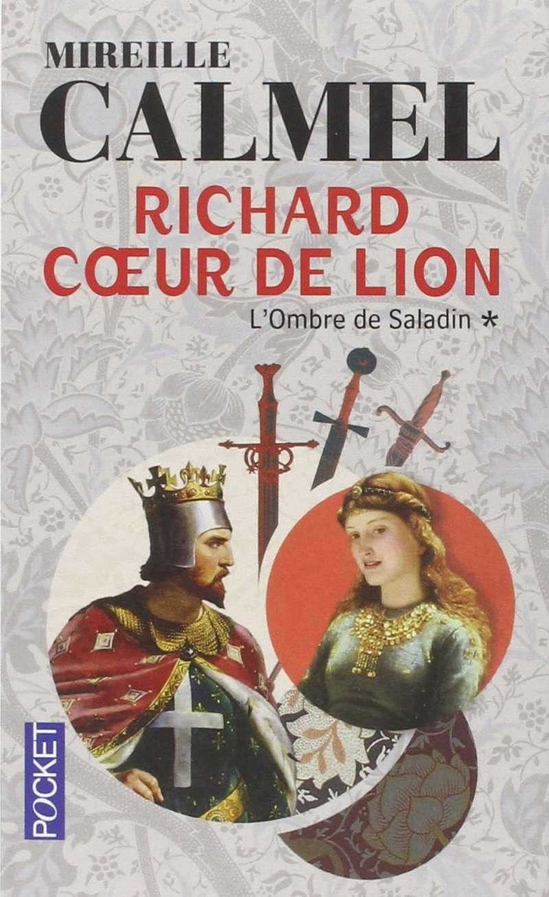 [Calmel, Mireille] Richard Coeur de Lion - Tome 1: L'ombre de Saladin 811ww211