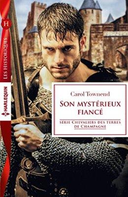 Chevaliers des terres de Champagne - Tome 1: Son mystérieux fiancé de Carol Townend 510qxa10