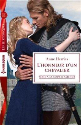 À la cour d' Aliénor - Tome 2 : L'honneurd'un chevalier d'Anne Herries 51p3jp10