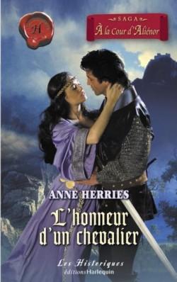 À la cour d' Aliénor - Tome 2 : L'honneurd'un chevalier d'Anne Herries L_honn11