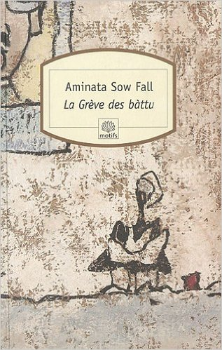 [Sow Fall, Aminata] La grève des bàttu ou Les déchets humains 61i8is10