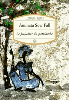 [Sow Fall, Aminata] Le jujubier du patriarche Couv1810
