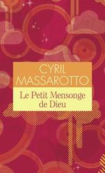 [Massarotto, Cyril] Le petit mensonge de Dieu Le-pet10
