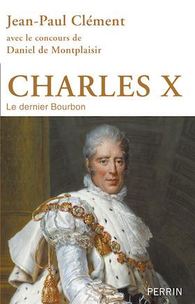 Bibliographie sur Charles-Philippe de France comte d'Artois, roi Charles X  97822610