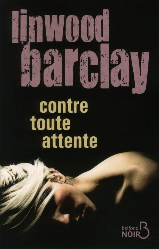 BARCLAY Linwood - Contre toute attente Atte11