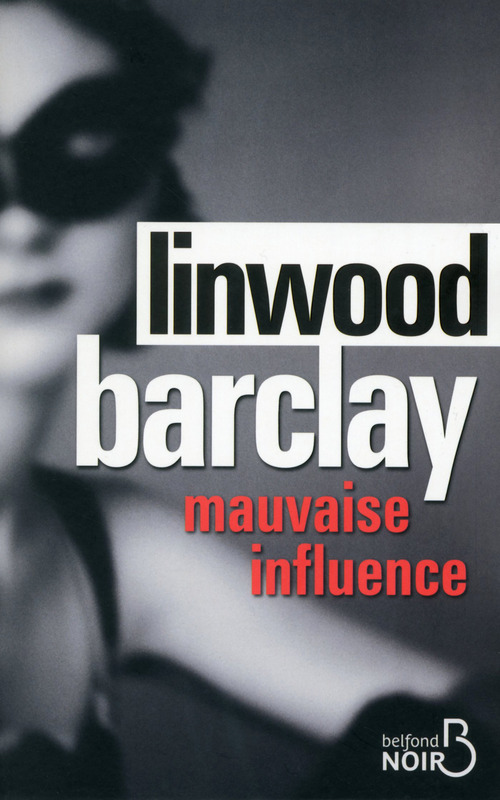 BARCLAY Linwood - Mauvaise influence Infl10