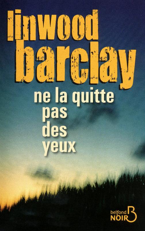 BARCLAY Linwood - Ne la quitte pas des yeux Quitt10