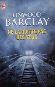 BARCLAY Linwood - Ne la quitte pas des yeux Quitt210