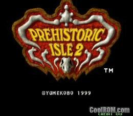 """Hiscores """"Prehistoric Isle 2"""" Prehis11"""