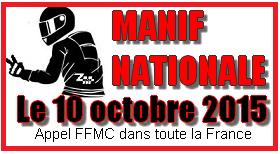 MANIF NATIONALE 10 octobre 2015 par la FFMC Manif10