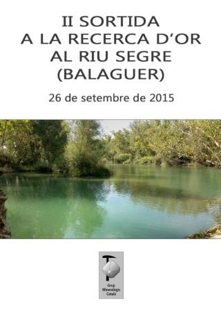 segre - RESSENYA 2a sortida dissabte 20-06-15 cerca d'or al riu Segre, Balaguer (Lleida). Sortid10