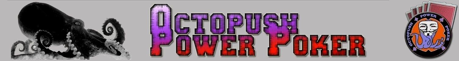 OCTOPUSH POWER POKER