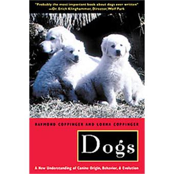 Raymond Coppinger and Lorna Coppinger - DOGS 97802210