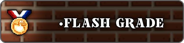 "<span style=""color: #999999;"">Flash Grades</span>"