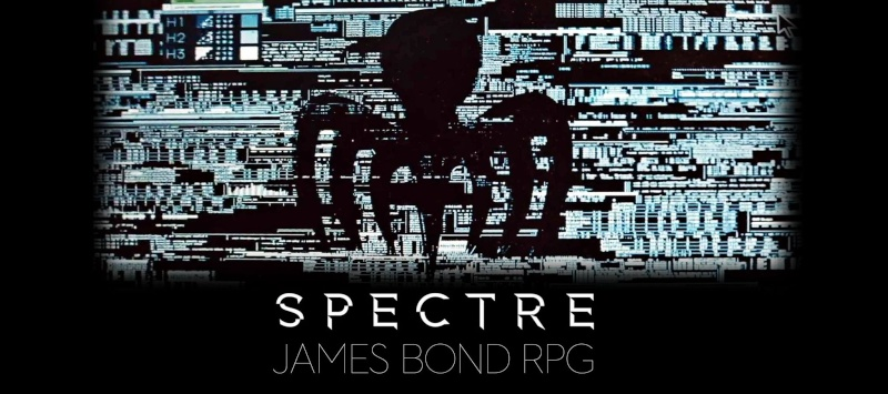 James Bond RPG ~ SPECTRE