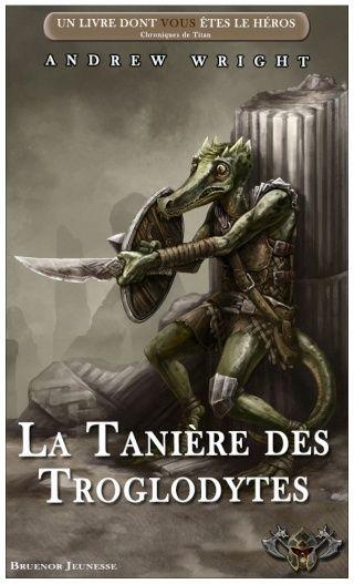 Chroniques de Titan / 6 - La Tanière des Troglodytes V5_tan11