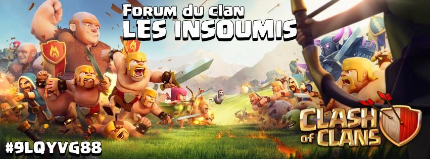 LES INSOUMIS - Clash of clans