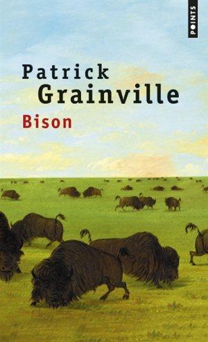 [Grainville, Patrick] Bison 97827510