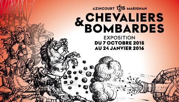 Une superbe exposition : 1415/1515 d'Azincourt à Marignan Chevalier et Bombardes Ma-blo10