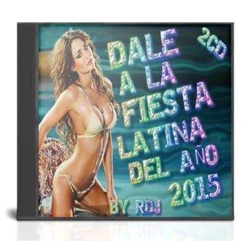 VA - Dale a La Fiesta Latina del Año 2015.(By RDj)(2cd)(2015) 760cd310