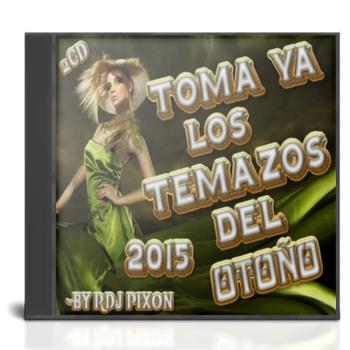 VA - Toma Ya Los Temazos del Otoño 2.0(By RDj Pixon)(2cd)(2015) E6917410
