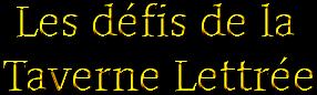 [Défis d'écriture] Les Défis de la Taverne Lettrée Coolte13