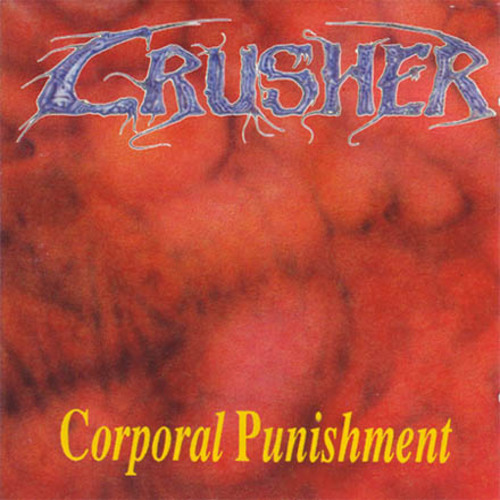 Crusher - Corporal Punishment (1992) 13015710