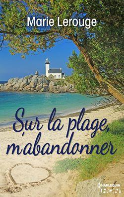 Sur la plage m'abandonner de Marie Lerouge 12115510