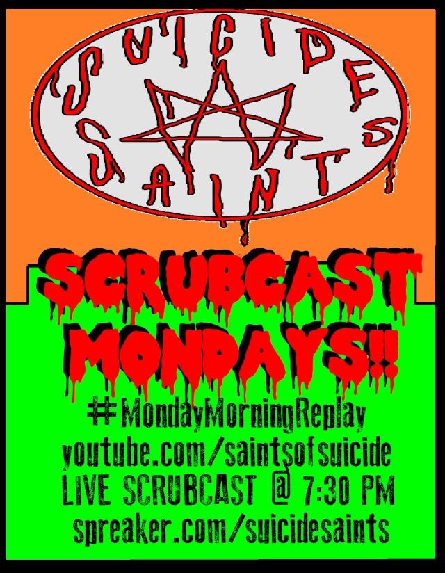 SCRUBCAST UPDATE!! Monday10