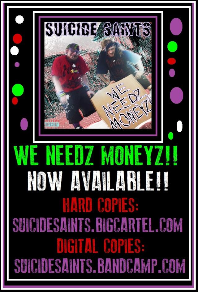 WE NEEDZ MONEYZ!! NOW AVAILABLE!!! Weneee10