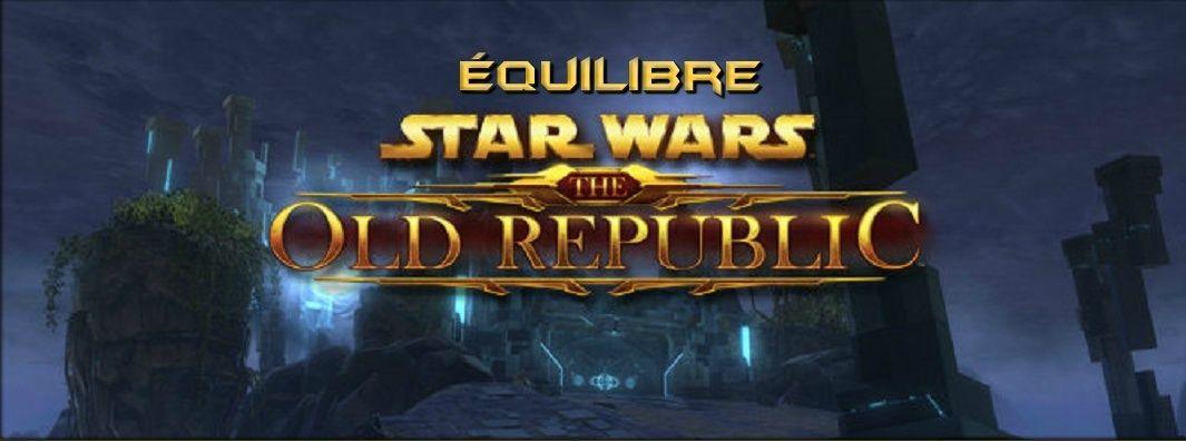 Equilibre SWTOR