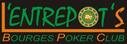 L'entrepot's ( Bourges Poker Club )