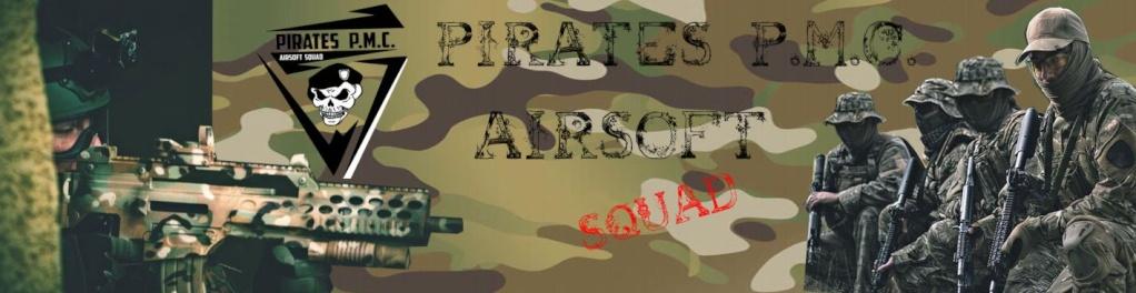 PIRATES P.M.C AIRSOFT SQUAD