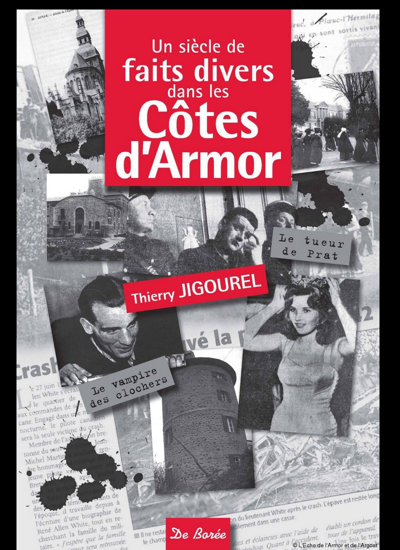 Un livre sur les faits divers dans les Côtes d'Armor au siècle passé 6461