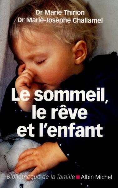 Le sommeil, le rêve et l'enfant  39162510