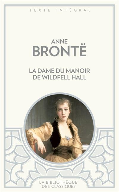 La Recluse de Wildfell Hall d'Anne Brontë - Page 2 Bronte10