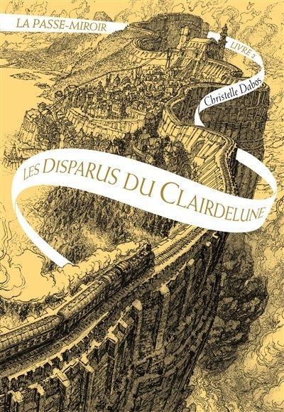 La Passe-miroir de Christelle Dabos Dabos10
