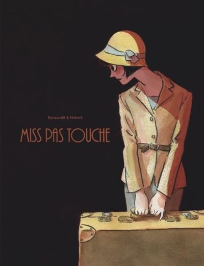 Miss Pas Touche et autres BD de Hubert et Kerascoët Miss10