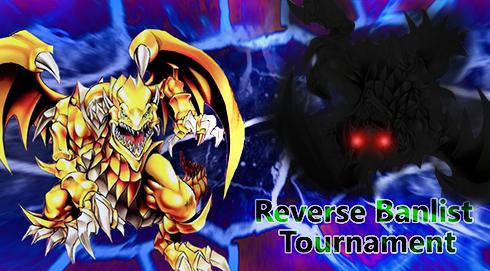 Reverse Banlist Tourney [Finished] 2598811