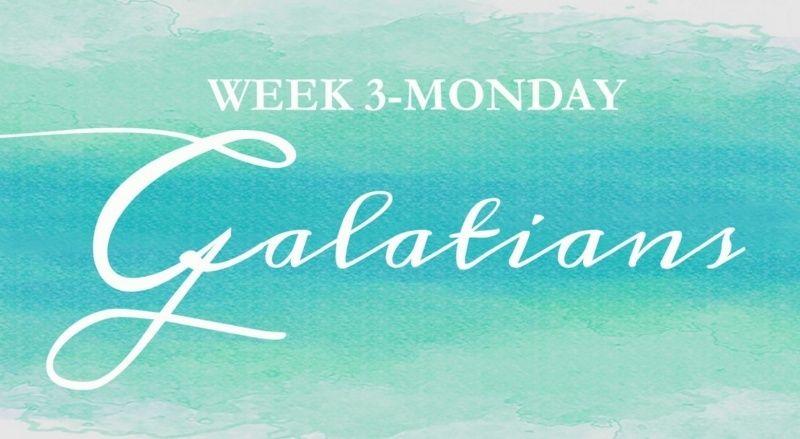 Galatians Week 3