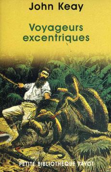 John Keay... Voyageurs excentriques... 97822211