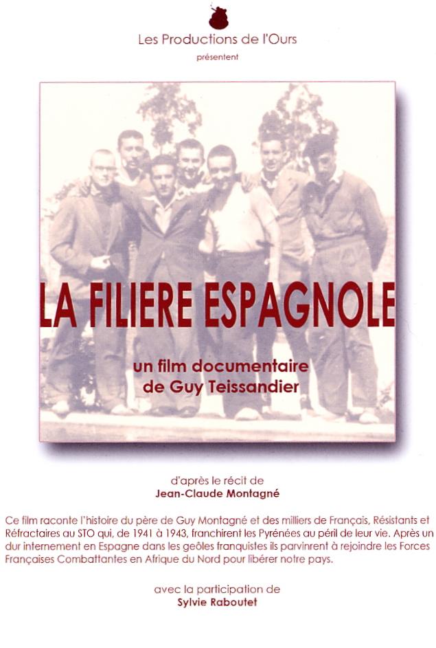TESSANDIER Guy - La filière espagnole (DVD) Dvd_110